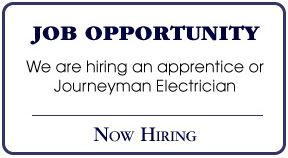 Job Opportunity | We are hiring an apprentice or Journeyman Electrician | Now Hiring